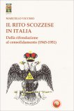Il Rito Scozzese in Italia - Libro