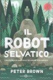 Il Robot Selvatico - Libro