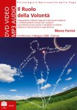 Il Ruolo della Volontà - DVD - Mp3 Audio