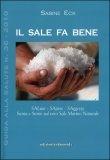 Il Sale fa Bene - Guida alla salute n. 36