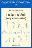 Il Saluto al Sole (sûrya-namaskâra)