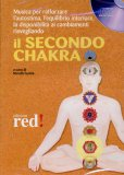 Il Secondo Chakra - CD Audio — Audiolibro CD Mp3