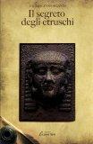Il Segreto degli Etruschi  - Libro