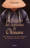 Il Segreto dei Centenari di Okinawa  — Libro