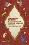 Il Segreto del Vecchio Monaco e Altre Fiabe Birmane — Libro