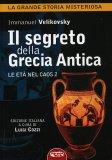 Il Segreto della Grecia Antica  - Libro
