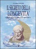 Il Segreto della Longevità — Manuali per la divinazione