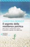 Il Segreto della Resistenza Psichica - Libro