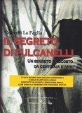Il Segreto di Fulcanelli - Libro