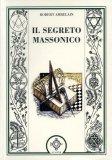Il Segreto Massonico  - Libro