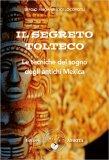 Il Segreto Tolteco - Libro