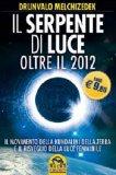 Il Serpente di Luce - Oltre il 2012  - Libro