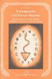 Il Serpente e il Fuoco Sacro - Libro