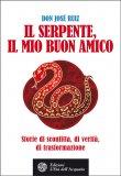 Il Serpente, il Mio Buon Amico - Libro