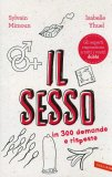 Il Sesso in 300 Domande e Risposte  - Libro