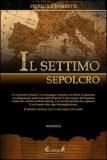 Il Settimo Sepolcro — Libro