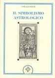 Il Simbolismo Astrologico  - Libro