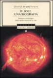 Il Sole. Una Biografia