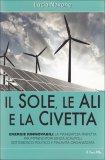 IL SOLE, LE ALI E LA CIVETTA di Lucia Navone