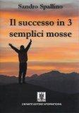 Il Successo in 3 Semplici Mosse — Libro