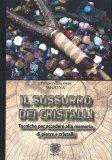 Il Sussurro dei Cristalli — Libro