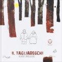 Il Tagliaboschi - Libro
