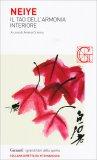 Neiye - Il Tao dell'Armonia Interiore - Libro