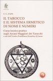 Il Tarocco e il Sistema Ermetico di Nomi e Numeri - Libro