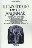 Il Tempio Perduto degli Anunnaki  — Libro