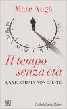 Il Tempo senza Età - Libro