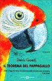 Il Teorema del Pappagallo  - Libro