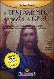 IL TESTAMENTO SEGRETO DI GESù Versione nuova di Gian Marco Bragadin