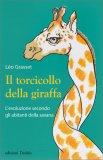 Il Torcicollo della Giraffa - Libro