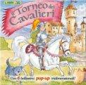 Il Torneo dei Cavalieri - Libro Pop-Up  - Libro