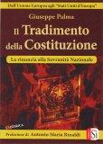 Il Tradimento della Costituzione