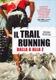 Il Trail Running dalla A alla Z - Libro