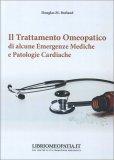 Il trattamento omeopatico di alcune comuni emergenze mediche e patologie cardiache — Libro