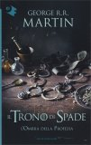 Il Trono di Spade - L'ombra della Profezia - 9 - Libro