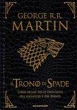 Il Trono di Spade - Libro Primo delle Cronache del Ghiaccio e del Fuoco - Libro