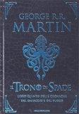 Il Trono di Spade - Libro Quinto delle Cronache del Ghiaccio e del Fuoco - Libro