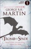 Il Trono di Spade -  Libro Terzo delle Cronache del Ghiaccio e del Fuoco - Libro
