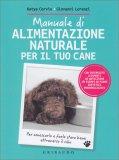 Manuale di Alimentazione Naturale per il tuo Cane - Libro