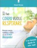 Il Tuo Corpo vuole Respirare - Libro