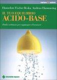 Il Tuo Equilibrio Acido-Base - Libro