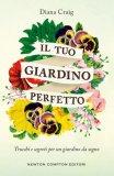 Il Tuo Giardino Perfetto - Libro