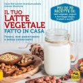 eBook - Il Tuo Latte Vegetale fatto in Casa
