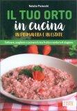 Il Tuo Orto in Cucina in Primavera e in Estate — Libro