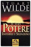 Il tuo potere invisibile e silenzioso — Libro