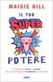 Il Tuo Super Potere - Libro
