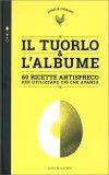 Il Tuorlo & l'Albume — Libro